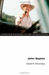 John Sayles Contemporary Film Directors By David R. Shumway Book The Fast Free