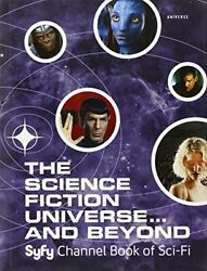 The Science Fiction Universe And Beyond Syfy Channel Boo... By Mallory, Michael