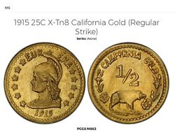 1915 California Gold Hart Coins Of The West / X-tn10 Ms63 Pcgs Plate Coin R7