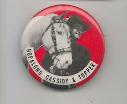 Vintage Hopalong Cassidy And Topper 1.75 Pin Pinback Button Fn+ 6.5