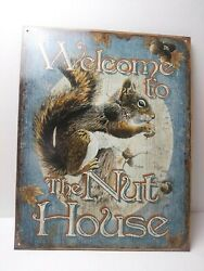 Welcome To The Nut House Squirrel Funny Wall Bar Decor Metal Tin Sign Usa Made.