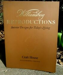 1971 Williamsburg Reproductions By Craft House Interior Designs Large Paperback