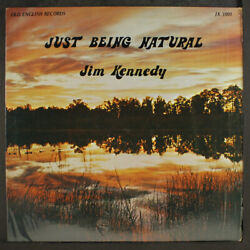 Jim Kennedy Tout Simplement Being Naturel Old Anglais 12 Lp 33 Rpm