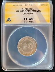 1895 Straits Settlements Malaysia Silver 20 Cents Anacs Ef45 Details Victoria