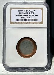 1999 Lincoln Cent - Reverse Die Cap Mint Error - Larger Than 25c - Ngc Ms66rd