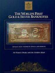 23kt Gold And Silver Unc 100 Antigua Banknote- Sir Francis Drake Andthe Golden Hind