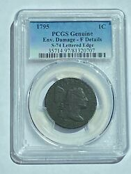 1795 Pcgs Certified 1 Cent F Details S-74 Lettered Edge Large Cent