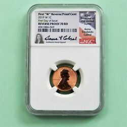2019 W Reverse Proof Lincoln Cent First Day Of Issue Ngc Pf 70 Rd First W