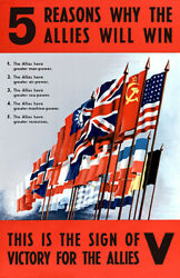 5 Reasons Why The Allies Will Win - 1940and039s - World War Ii - Propaganda Poster