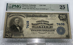 1902 20 The United States National Bank Of Denver Colorado Ch7408 Pmg 25