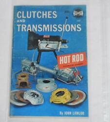 Clutches and Transmissions by John Lawlor 1962 Hot Rod Magazine Spotlite Books $6.95