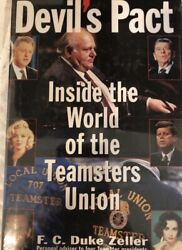 Deviland039s Pact Inside The World Of The Teamsters Union