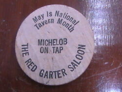 Wooden Nickel The Red Garter Saloon May Is National Tavern Month