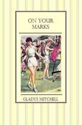 On Your Marks By Mitchell, Gladys Book The Fast Free Shipping