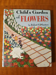 Child's Garden Of Flowers, By Robert V. Masters, 1949, With Flower Seeds, Rare