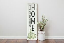 24 Inch 2 Foot Tall Welcome To Our Home Vertical Wood Print Sign