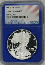 2006-w Proof American Silver Eagle. Ngc Blue Core Pf69 Ultra Cameo. Et3268/jcr