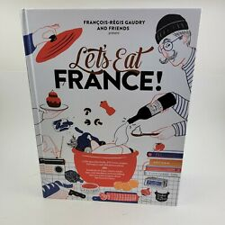 Letand039s Eat France 1250 Specialty Foods 375 Iconic Recipes 350 Topics 260