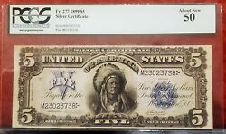 1899 5 Silver Certificate Indian Chief Fr 277 Pcgs About Uncirculated 50