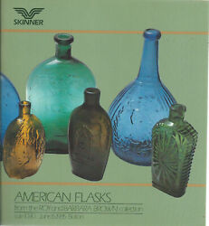 Skinner American Flasks Brown Collection Glass Auction Catalog 1985