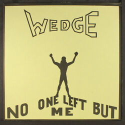 Orange Wedge No One Left But Me Not On Label 12 Lp 33 Rpm