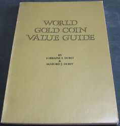 World Gold Coin Value Guide By Durst And Durst Scarce Reference Work
