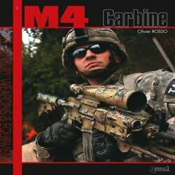 M4 Carbine 1 21st Century Weapons And Equipment By Rosso, Oliver Paperback The
