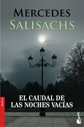 Caudal De Las Noches Vac�as By Salisachs Mercedes Book The Fast Free Shipping