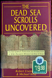 The Dead Sea Scrolls Uncovered The First Complete Translation And Interpretation