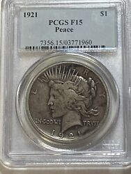 1921 1 Peace Dollar -high Relief Pcgs F-15 - Great Coin Honest Wear