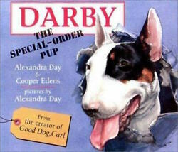 English Bull Terrier Dog Darby the Special Order Pup Alexandra Day HCDJ Book