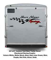 80 X 24 Checkered Trailer Rear Side Graphics Custom Your Name Racing Enclosed