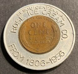 Encased Rose Ice Cream Co. 1956-d Lincoln Wheat Cent Good Luck Connellsville Pa