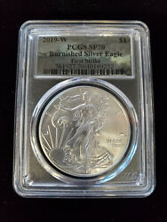 2019 W Burnished American Silver Eagle Pcgs Sp 70 First Strike