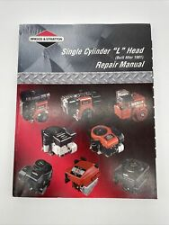 Briggs And Stratton Single Cylinder L Head Engine Built After 1981 Repair Manual