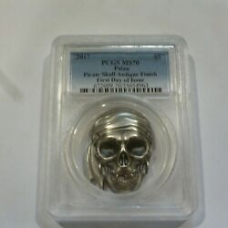 2017 Palau 5 Pirate Skull Antique Finish Pcgs Ms70 First Day Issue Silver Coin