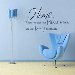 Wall Sticker Decal Decor Home Where You Treat Your Friends Like Family Removable