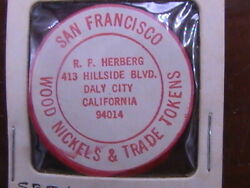 Wooden Nickel Herberg Daly City California San Francisco Lions Convention 1965