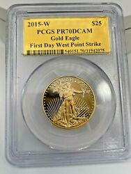 2015-w 25 American Gold Eagle 1/2 Oz Pcgs Pr70dcam First Day West Point Strike