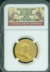 2011-w 10 Gold 1/2 Oz First Spouse Julia Grant Ngc Ms70 Ms-70 Early Releases Er