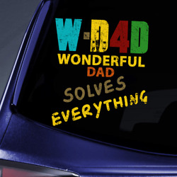 Wonderful Dad Solves Everything Car Decal Window Wall Sticker Gifts For Father
