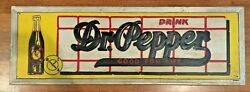 Large Metal Dr.pepper Sign Dated 6-1947 Repainted 1977