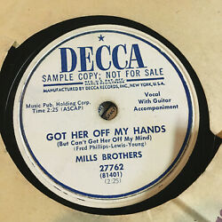 78 Rpm The Mills Brothers Got Her Off My 1951' Decca Promo Jukebox Record