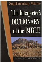 Interpreters Dictionary Of The Bible Illustrated 1st Edition Supplementary Vol