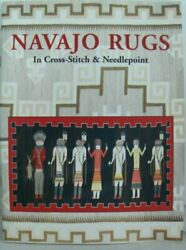 Navajo Rugs In Cross-stitch And Needlepoint