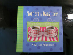 Mother And Daughter Record Memory Book A Gift Of Memories By Linda Spivey 199