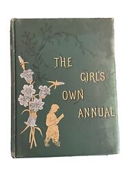 The Girlandrsquos Own Annual - Oct 7th 1882 To Sept 29 1883 Hardback