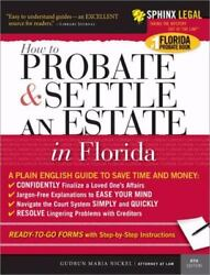 Probate And Settle An Estate In Florida Trade Paperback 9781572485587 2006