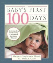 Baby's First 100 Days By Stephenson-meere, Margaret Book The Fast Free Shipping