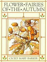 Flower Fairies Of The Autumn With The Nuts And Berries They Bri